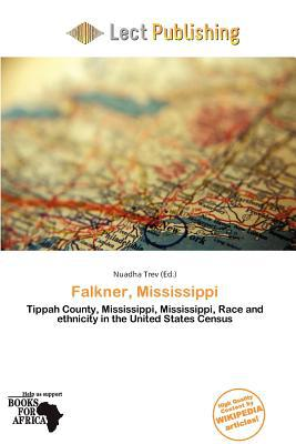 Falkner, Mississippi written by Nuadha Trev
