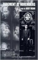 Judgment at Nuremberg book written by Abby Mann