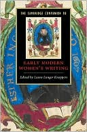 Cambridge Companion to Early Modern Women's Writing written by Laura Lunger Knoppers