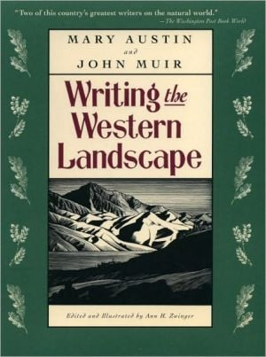 Writing the Western Landscape book written by Mary Austin