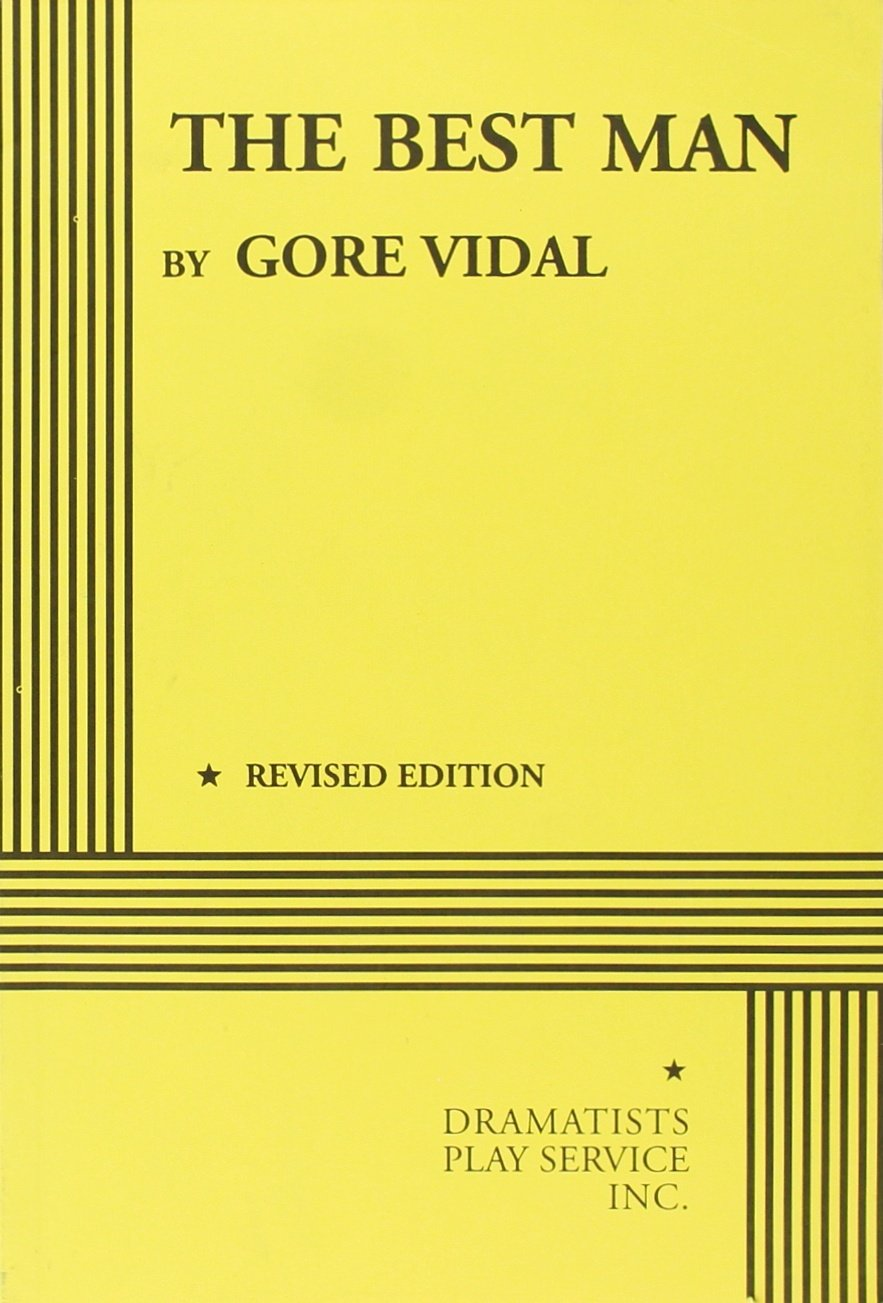 The Best Man book written by Gore Vidal