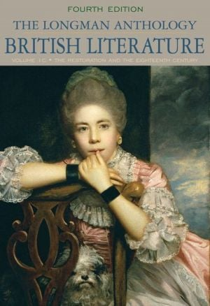 The Longman Anthology of British Literature, Volume 1C: The Restoration and the Eighteenth Century written by Kevin J. H. Dettmar