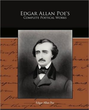 Edgar Allan Poe's Complete Poetical Works book written by Edgar Allan Poe