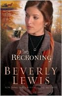 The Reckoning (Heritage of Lancaster County Series #3) book written by Beverly Lewis