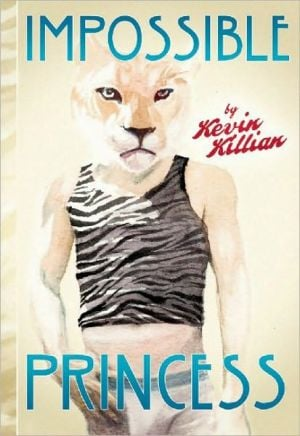 Impossible Princess written by Kevin Killian