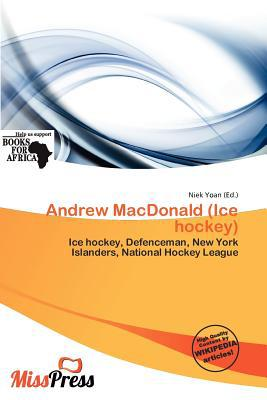 Andrew MacDonald (Ice Hockey) written by Niek Yoan