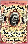 Burning Your Boats: The Collected Short Stories book written by Angela Carter