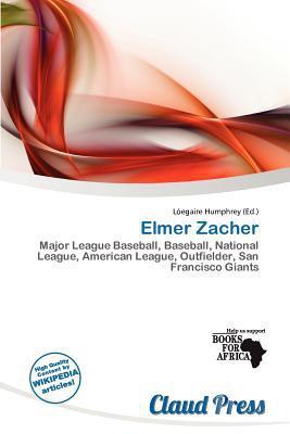 Elmer Zacher written by L. Egaire Humphrey