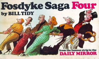 The Daily Mirror's Fosdyke saga written by Bill Tidy