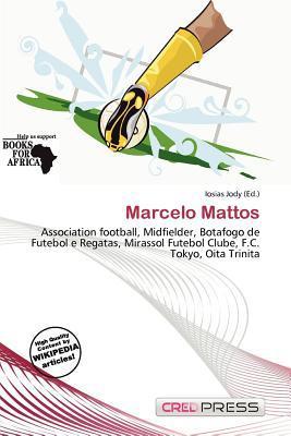 Marcelo Mattos written by Iosias Jody
