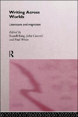 Writing Across Worlds book written by Russell King