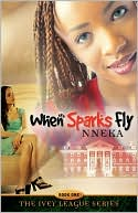 When Sparks Fly book written by Nneka