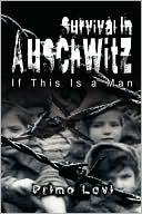 Survival in Auschwitz book written by Primo Levi