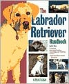 The Labrador Retriever Handbook written by Audrey Pavia