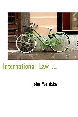 International Law ... book written by John Westlake