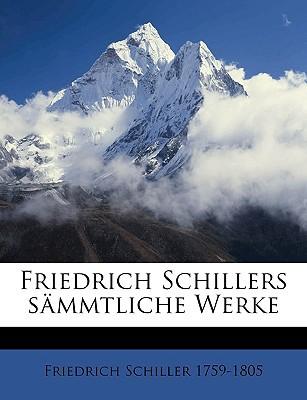Friedrich Schillers Smmtliche Werke book written by Schiller, Friedrich