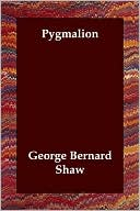 Pygmalion book written by George Bernard Shaw