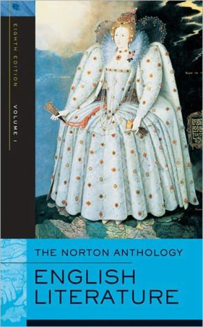 The Norton Anthology of English Literature, Eighth Edition, Volume 1: The Middle Ages through the Restoration and the Eighteenth Century book written by Alfred David