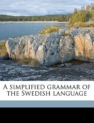 A Simplified Grammar of the Swedish Language book written by Otte, E. C.