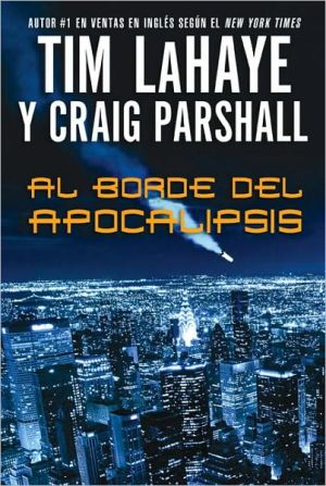 Al borde del Apocalipsis (Edge of Apocalypse) book written by Tim LaHaye