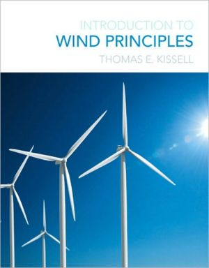 Introduction to Wind Principles book written by Thomas E. Kissell