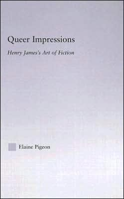 Queer Impressions: Henry James's Art Of Fiction book written by Ian S. Maloney
