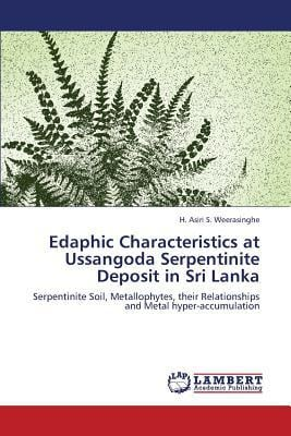 Edaphic Characteristics at Ussangoda Serpentinite Deposit in Sri Lanka written by Weerasinghe H. Asiri S.