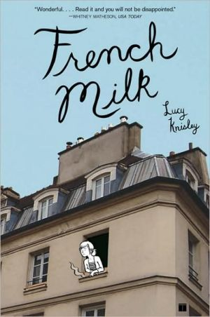 French Milk book written by Lucy Knisley