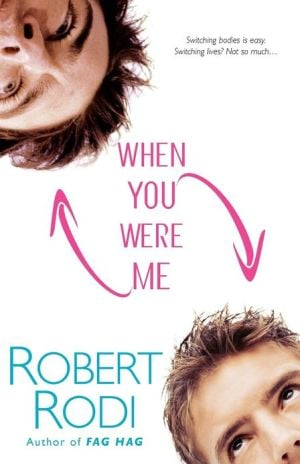 When You Were Me book written by Robert Rodi