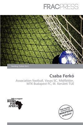 Csaba Ferk written by Harding Ozihel
