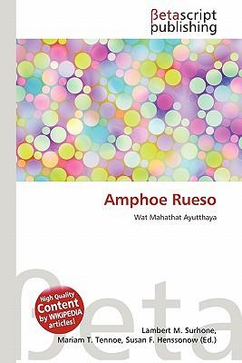 Amphoe Rueso written by Lambert M. Surhone