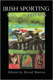 Irish Sporting Short Stories written by David Marcus