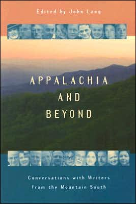 Appalachia and beyond: Conversations with Writers from the Mountain South book written by John Lang