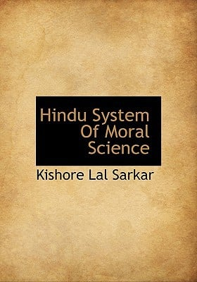 Hindu System Of Moral Science book written by Kishore Lal Sarkar