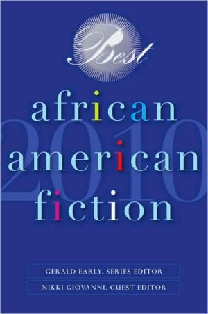 Best African American Fiction 2010 book written by Gerald Early