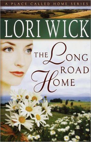 Long Road Home book written by Lori Wick