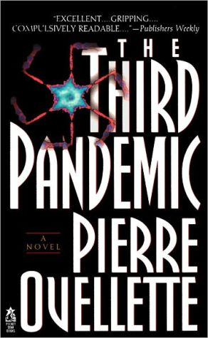 Third Pandemic book written by Pierre Ouellette