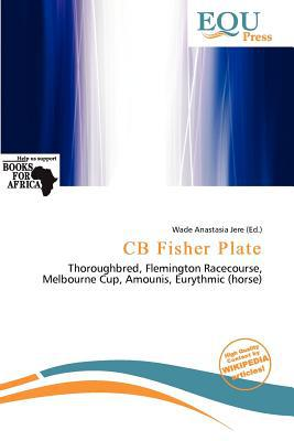 CB Fisher Plate written by Wade Anastasia Jere