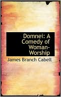 Domnei book written by James Branch Cabell