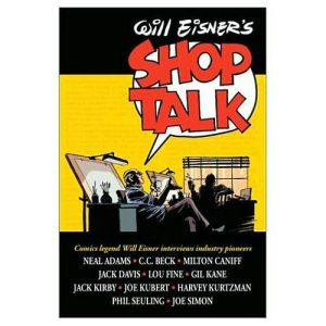 Will Eisner's Shop Talk book written by Will Eisner