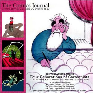 Comics Journal Special Edition - Volume 4-Winter 2004: Four Generations of Cartoonists book written by Gary Groth