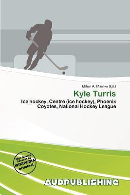 Kyle Turris written by Eldon A. Mainyu