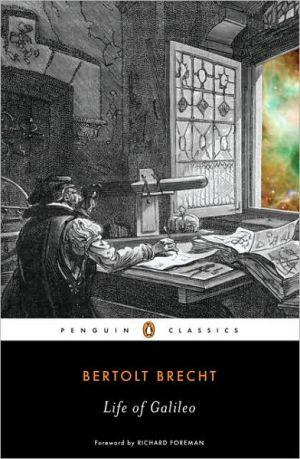Life of Galileo book written by Bertolt Brecht