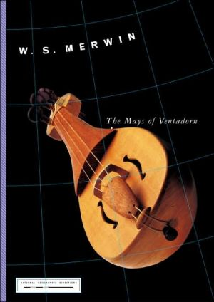 The Mays of Ventadorn book written by W. S. Merwin