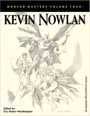 Modern Masters, Volume 4: Kevin Nowlan book written by Kevin Nowlan