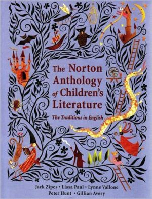 The Norton Anthology of Children's Literature: The Traditions in English, College Textbook Edition book written by Gillian Avery