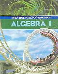 Prentice Hall Mathematics Algebra 1 written by Randall Charles
