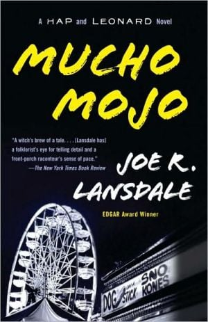 Mucho Mojo (Hap Collins and Leonard Pine Series #2) book written by Joe R. Lansdale