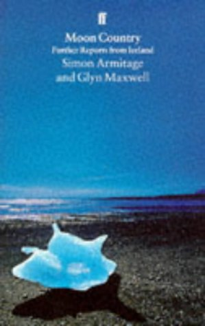 Moon country written by Simon Armitage,Glyn Maxwell