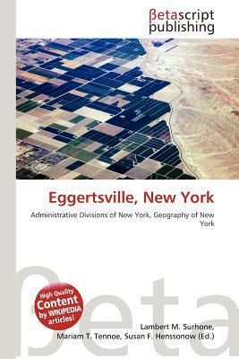 Eggertsville, New York written by Lambert M. Surhone